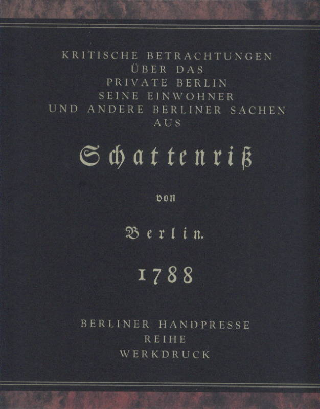 Otto, Uwe (Hrsg.). Kritische Betrachtungen über das private Berlin seine Einwohner und andere Berliner Sachen.