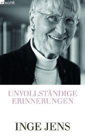 Jens, Inge. Unvollständige Erinnerungen