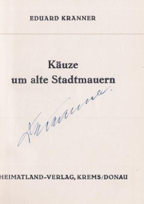 Kranner, Eduard. Käuze um alte Stadtmauern.