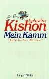 Kishon, Ephraim. Mein Kamm.