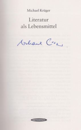 Krüger, Michael. Literatur als Lebensmittel.