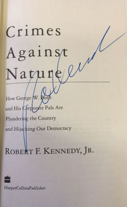 Kennedy, Jr., Robert F. Crimes against Nature.