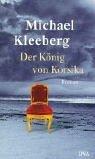 Kleeberg, Michael. Der König von Korsika.