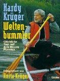 Krüger, Anita und Hardy Krüger. Weltenbummler.