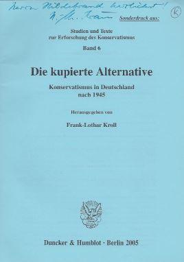 Kroll, Frank-Lothar (Hrsg.). Sonderdruck aus: Die kupierte Alternative.