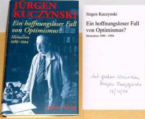 Kuczynski, Jürgen. Ein hoffnungsloser Fall von Optimismus?