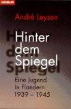Leysen, André: Hinter dem Spiegel.