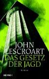 Lescroart, John T. Das Gesetz der Jagd.