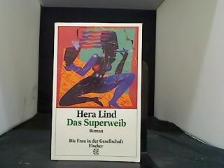 Lind, Hera. Das Superweib.