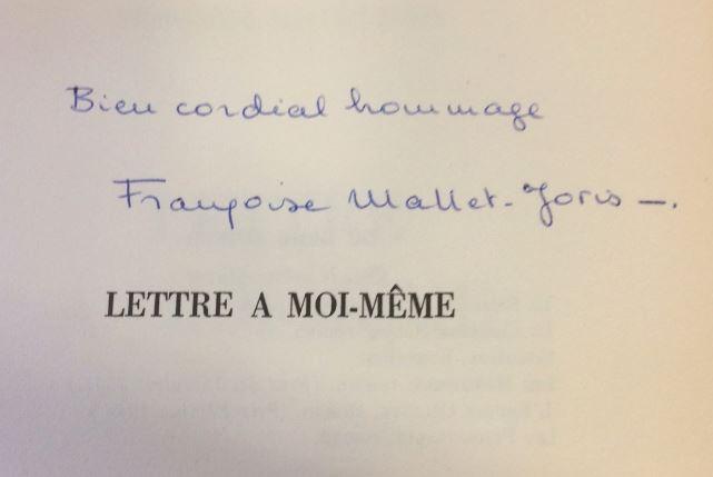 Mallet-Joris, Francoise. Lettre a Moi-Meme