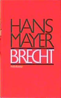 Mayer, Hans. Brecht.