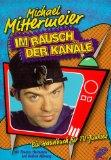 Mittermeier, Michael. Im Rausch der Kanäle. Ein Handbuch für TV-Junkies.