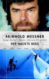 Messner, Reinhold. Der nackte Berg.