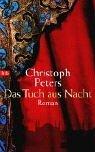 Peters, Christoph. Das Tuch aus Nacht.