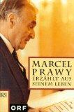 Prawy, Marcel. Marcel Prawy erzählt aus seinem Leben.
