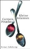 Posadas, Carmen: Kleine Infamien : Roman.