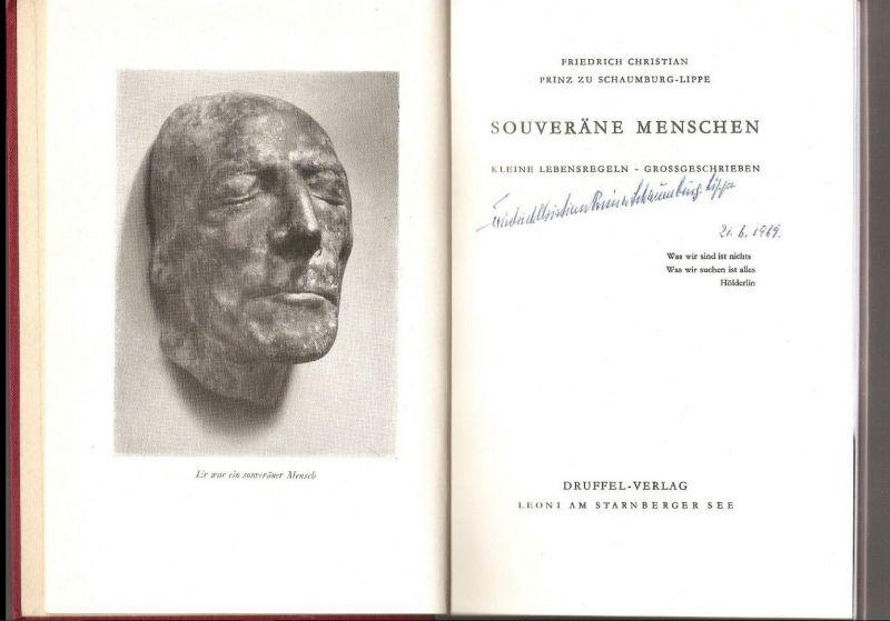 Schaumburg-Lippe, Friedrich Christian Prinz zu. Souveräne Menschen.