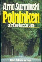 Surminski, Arno. Polninken oder Eine deutsche Liebe.