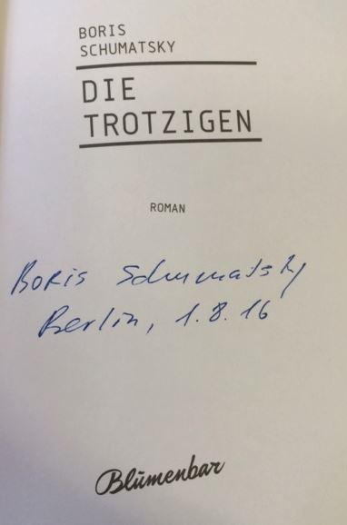 Schumatsky, Boris. Die Trotzigen.