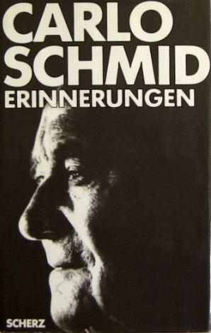 Schmid, Carlo. Erinnerungen.