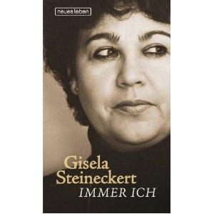 Steineckert, Gisela. Immer ich.