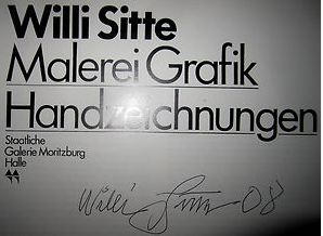 Sitte, Willi. Malerei - Grafik - Handzeichnungen.