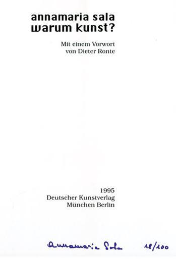 Sala, Annamaria und Dieter (Vorwort) Ronte. Warum Kunst?