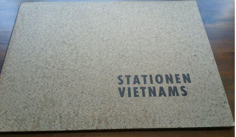 Walser, Martin und Carlo (Illustrationen) Schellemann. Stationen Vietnams.