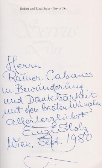 Stolz, Robert und Einzi Stolz. Servus Du. Robert Stolz und sein Jahrhundert.