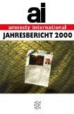 Anonym. Amnesty International: Jahresbericht 2000.