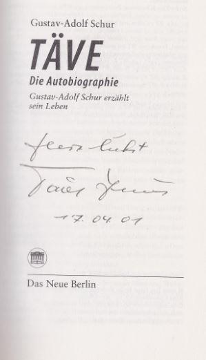 Schur, Gustav Adolf. Täve. Die Autobiographie.
