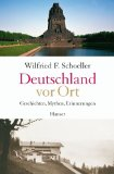 Schoeller, Wilfried F.: Deutschland vor Ort .