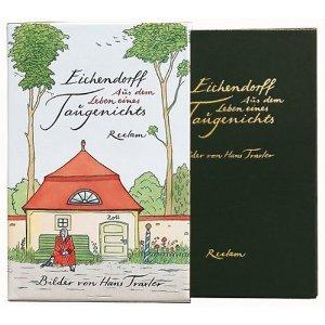 Eichendorff, Joseph von und Hans (Illustrator) Traxler. Aus dem Leben eines Taugenichts.
