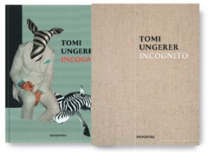 Ungerer, Tomi. Incognito.
