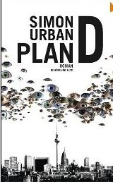 Urban, Simon. Plan D.