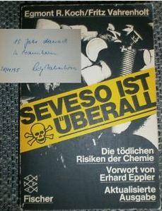Koch, Egmont R. und Fritz Vahrenholt. Seveso ist überall.