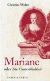 Wolter, Christine: Mariane oder Die Unsterblichkeit.