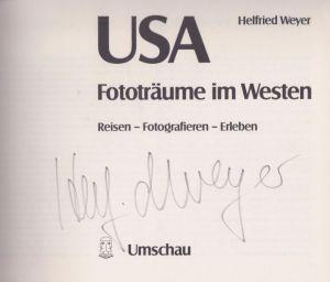 Weyer, Helfried. USA - Fototräume im Westen.
