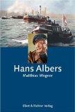 Wegner, Matthias. Hans Albers.