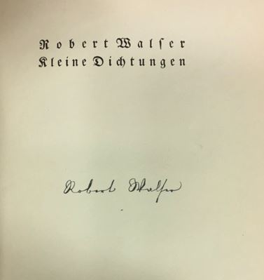 Walser, Robert. Kleine Dichtungen.