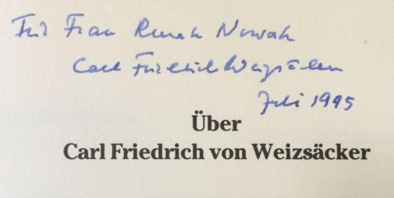 Weizsäcker, Carl Friedrich von. Der Denker der Einheit der Natur.