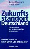 Hopfmann, Jürgen und Georg Winter: Zukunftsstandort Deutschland.