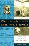 Wagner, Gottfried. Wer nicht mit dem Wolf heult.