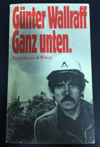 Wallraff, Günter. Ganz unten. 1