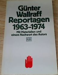 Wallraff, Günter. Reportagen 1963 - 1974.