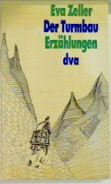 Zeller, Eva. Der Turmbau.