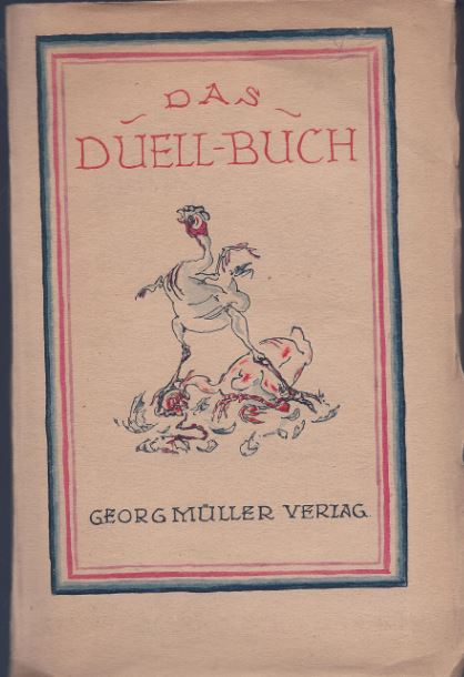 Conrad, Heinrich (Hrsg.). Das Duell-Buch.