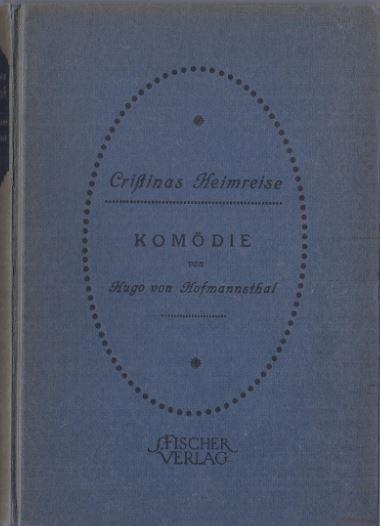 Hofmannsthal, Hugo von. Christinas Heimreise.