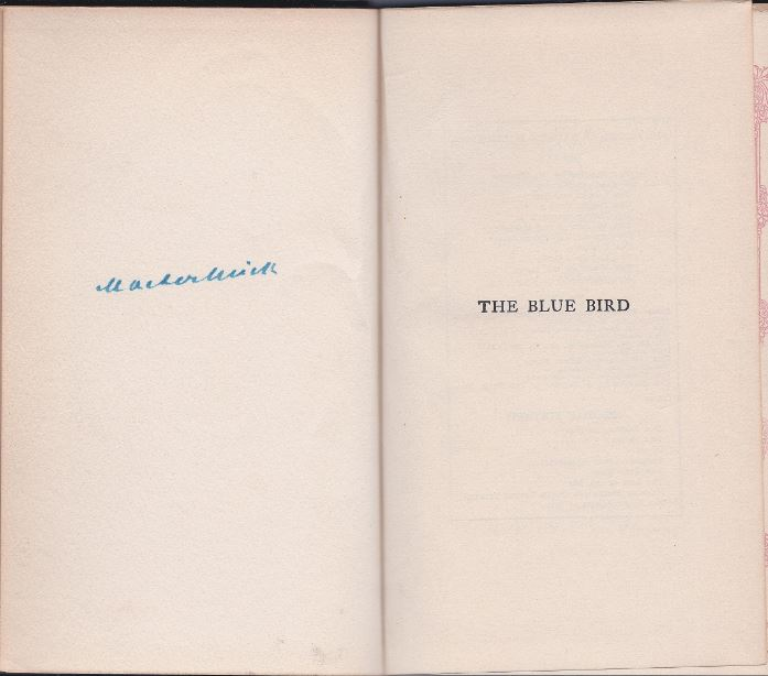 Maeterlinck, Maurice. The Blue Bird.