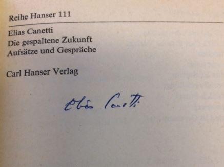 Canetti, Elias. Die gespaltene Zukunft.